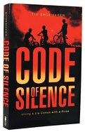 Living a Lie Comes With a Price (#01 in Code Of Silence Series) Paperback