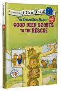 Good Deed Scouts to the Rescue (I Can Read!1/berenstain Bears Series) Hardback