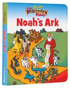Noah's Ark (Baby Beginners Bible Series) Board Book