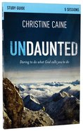 Undaunted (Participant's Guide) Paperback