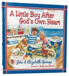 A Little Boy After God's Own Heart Hardback