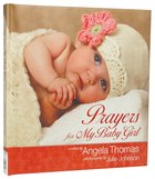Prayers For My Baby Girl Hardback