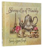 Sharing a Cup of Friendship Hardback