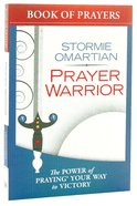 Prayer Warrior Book of Prayers (Book Of Prayers Series) Mass Market
