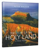 The Story of the Holy Land Hardback