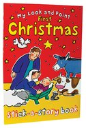 My Look and Point: First Christmas Stick-A-Story Book Paperback