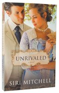 Unrivaled (#06 in Against All Expectations Collection) Paperback