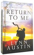 Return to Me (#01 in The Restoration Chronicles Series) Paperback