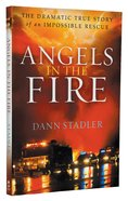 Angels in the Fire Paperback