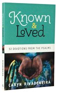 Known and Loved Paperback