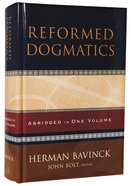 Reformed Dogmatics (Abridged In One Volume) Hardback