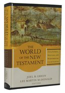The World of the New Testament Hardback