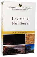 Leviticus, Numbers (Understanding The Bible Commentary Series) Paperback
