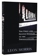 The First and Second Epistles to the Thessalonians Paperback