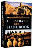 Holman Illustrated Bible Handbook Hardback