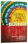 Childrens Ministry in the Way of Jesus