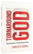 Turnaround God Paperback