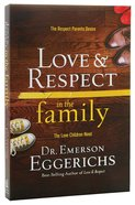 Love & Respect in the Family Paperback