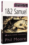 1 and 2 Samuel (Straight To The Heart Of Series) Paperback