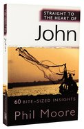 John (Straight To The Heart Of Series)