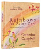 Rainbows For Rainy Days Hardback