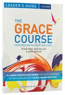 The Grace Course (Leader's Guide With CDROM) (The Grace Course) Paperback