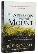 The Sermon on the Mount: A Verse-By-Verse Look At the Greatest Teachings of Jesus Paperback