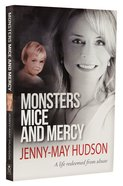 Monsters, Mice and Mercy Paperback