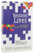 Restored Lives Paperback