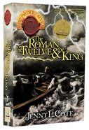 Roman, the Twelve and the King, the (#02 in Epic Order Of The Seven Series) Paperback