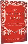 The Respect Dare Paperback