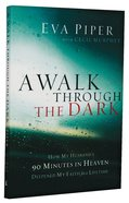 A Walk Through the Dark Paperback