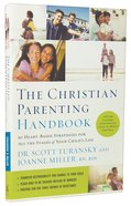 The Christian Parenting Handbook Paperback