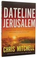 Dateline Jerusalem Paperback