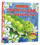 Thank You, God, For Blessing Me (Little Hermie Series) Board Book