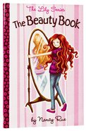 The Beauty Book (#01 in The Lily Non Fiction Series) Paperback