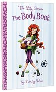 The Body Book (#02 in The Lily Non Fiction Series) Paperback