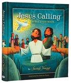 Jesus Calling Bible Storybook Hardback