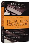 Nelson's Annual Preacher's Sourcebook (Volume 2) Paperback