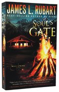 Soul's Gate (#01 in A Well Spring Novel Series) Paperback