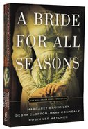 A Bride For All Seasons Paperback