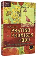 The One Year Praying God's Promises Through the Bible Paperback