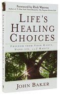 Life's Healing Choices Paperback