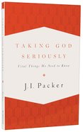 Taking God Seriously Paperback
