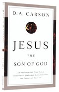 Jesus the Son of God: A Christological Title Often Overlooked, Sometimes Misunderstood, and Currently Disputed Paperback