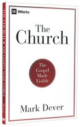 The Church: Gospel Made Visible
