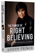 The Power of Right Believing eBook
