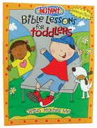 Jesus Teaches Me (Reproducible, Ages 1-3) (Instant Bible Lessons Series) Paperback