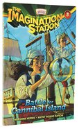 Battle For Cannibal Island (#08 in Adventures In Odyssey Imagination Station (Aio) Series) Paperback