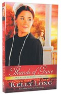 Threads of Grace (A Patch Of Heaven Series) Paperback
